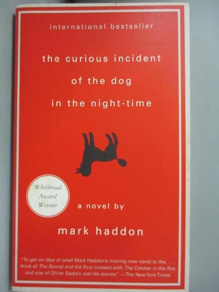 【書寶二手書T1/原文小說_NOJ】The Curious Incident of the Dog in the Night_Mark Haddon