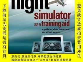 二手書博民逛書店Microsoft罕見Flight Simulator as a Training Aid: A Guide fo