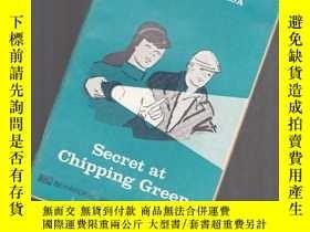 二手書博民逛書店SECRET罕見AT CHIPPING GREEN【053】圖文