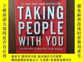二手書博民逛書店Taking罕見People With You: The Only Way To Make Big Things