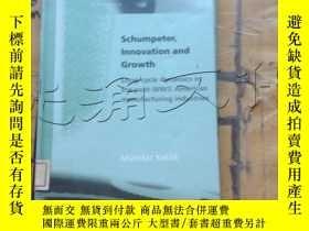 二手書博民逛書店Schumpeter,罕見Innovation and Grow