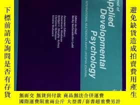 二手書博民逛書店Journal罕見of Applied Developmental Psychology 11-12 2017心理