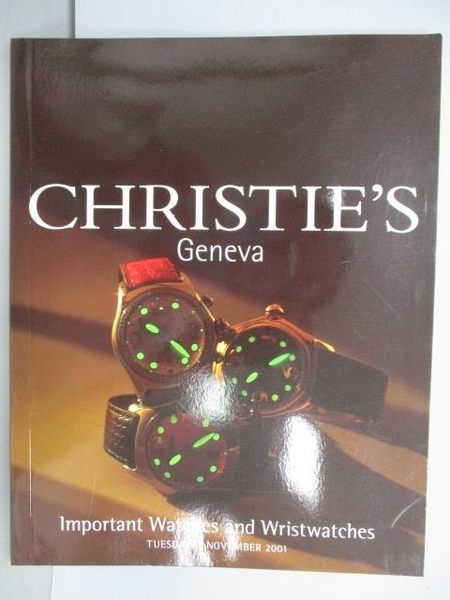 【書寶二手書T2/收藏_PPN】Christie s_Important Watches and…2001/11/13