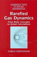 二手書博民逛書店《Rarefied Gas Dynamics: From Basic Concepts to Actual Calculations》 R2Y ISBN:9780521659925