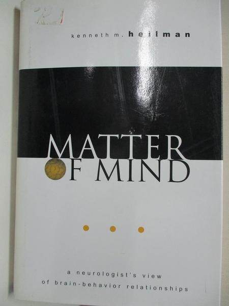 【書寶二手書T1/大學理工醫_KFM】Matter of Mind: A Neurologist s View of…
