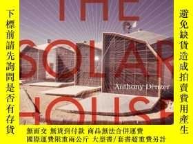 二手書博民逛書店The罕見Solar House: Pioneering SustainableY343753 Denzer