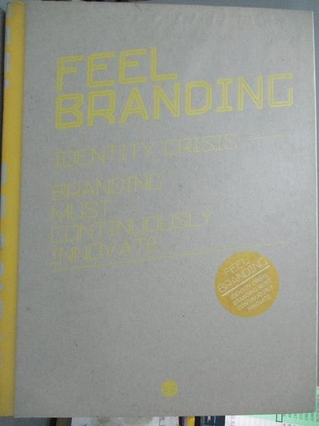 【書寶二手書T8/設計_E5U】FEEL ANDING(Chinese Edition)_BEN SHE.YI MING