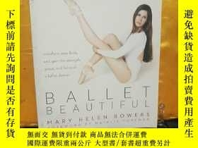 二手書博民逛書店Ballet罕見Beautiful:Transform Your Body And Gain The Streng
