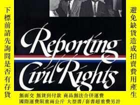二手書博民逛書店Reporting罕見Civil Rights, Part On