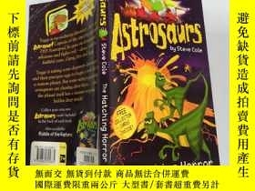 二手書博民逛書店Astrosaurs:罕見The hatching horror 太空恐 龍Y200392