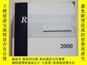 二手書博民逛書店Regulation罕見of lawyers 2000Y8791