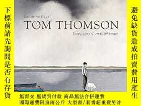 二手書博民逛書店Tom罕見Thomson: Esquisses Du PrintempsY364682 Revel Sandr
