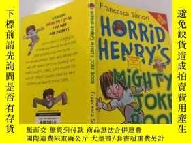 二手書博民逛書店horrid罕見henry s mighty joke book : 可怕的亨利的大笑話書.Y212829
