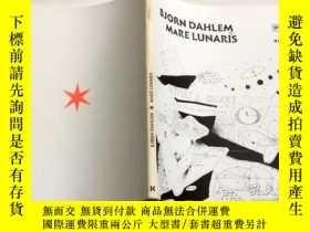 二手書博民逛書店BJORN罕見DAHLEM MARE LUNARIS 藝術Y23200 BERLINISCHE GALERIE