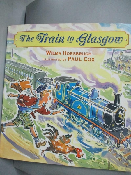 【書寶二手書T8/少年童書_J4F】The Train to Glasgow_Horsbrugh, Wilma/ Cox