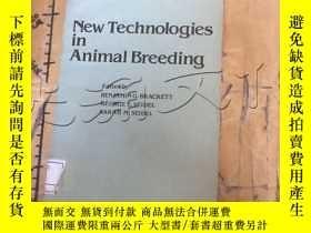 二手書博民逛書店New罕見Technologies in Animal Bree
