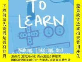 二手書博民逛書店Invent罕見To LearnY364682 Sylvia Libow Martinez Construct