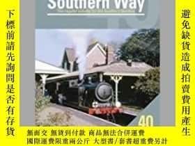 二手書博民逛書店The罕見Southern Way No. 40-南40路Y414958 出版2020
