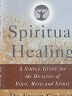 二手書R2YBb《Spiritual Healing》1997-Grayson-