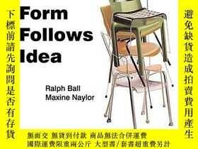 二手書博民逛書店Form罕見Follows IdeaY256260 Naylor, Maxine  Ball, Ralph P