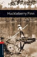二手書博民逛書店 《Oxford Bookworms Library: Stage 2: Huckleberry Finn》 R2Y ISBN:9780194790635│OUP Oxford