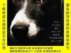 二手書博民逛書店A罕見Good Dog: The Story of Orson, Who Changed My Life-一只好狗
