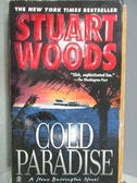 【書寶二手書T7/原文小說_MRS】Cold Paradise_Stuart Woods