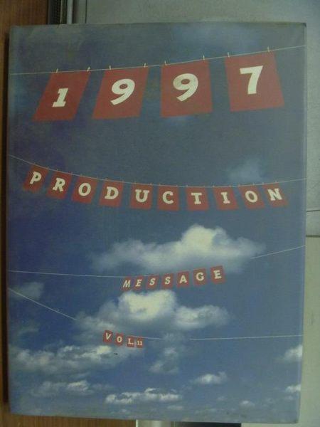 【書寶二手書T8/設計_QEO】1997 Production Message Vol.11