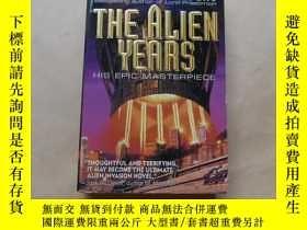 二手書博民逛書店The罕見Alien Years by Silverberg, RobertY2931 Silverberg,