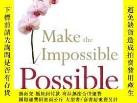 二手書博民逛書店Make罕見The Impossible PossibleY256260 Bill Strickland Cu