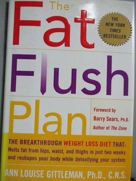 【書寶二手書T3/原文小說_ZBW】The Fat Flush Plan_Gittleman, Ann Louise