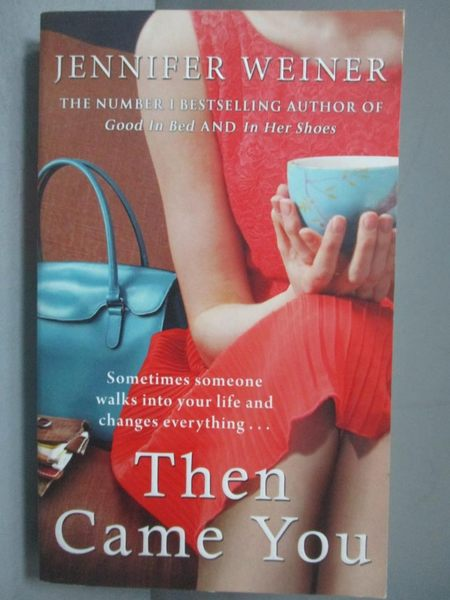 【書寶二手書T5/原文小說_NJT】Then Came You_Jennifer Weiner