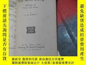 二手書博民逛書店1907年出版《the罕見silver lining》Y8088