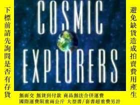 二手書博民逛書店Cosmic罕見Explorers: Scientific Re