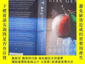 二手書博民逛書店LEFT:罕見neglected(詳見圖)Y6583 LISA GENOVA 詳見圖 出版2011