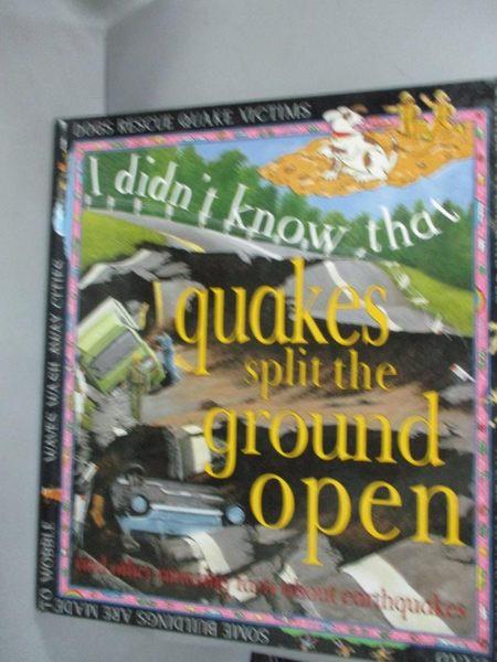 【書寶二手書T4/少年童書_YDD】Quakes Split the Ground Open_Clare Oliver