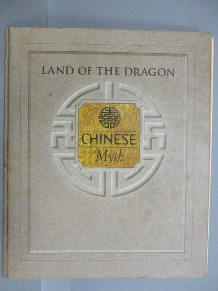 【書寶二手書T5/原文書_PEU】Land of the Dragon-Chinese Myth