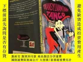 二手書博民逛書店transylvanian罕見tango 特蘭西瓦尼亞探戈Y200392
