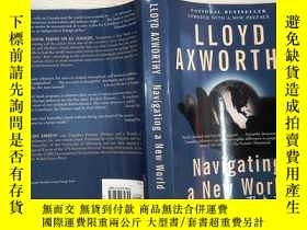 二手書博民逛書店LLOYD罕見AXWORTHY Navigating a New