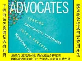 二手書博民逛書店Brand罕見Advocates: Turning Enthusiastic Customers into a P