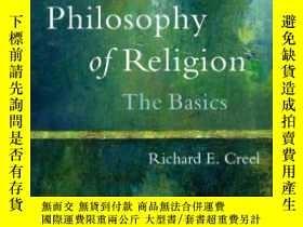 二手書博民逛書店Philosophy罕見of Religion Basics《宗