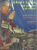 【書寶二手書T7/宗教_QJF】Dalai Lama-The Soldier Of Peace