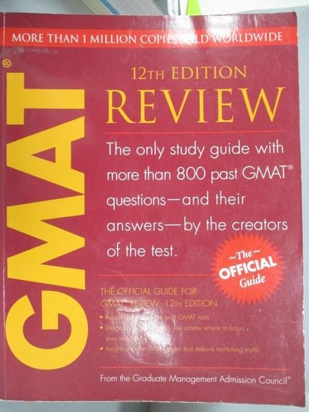 【書寶二手書T5/語言學習_EQX】The Official Guide for GMAT Review_GRADUATE MANAGEMENT ADMISSION COUNCIL