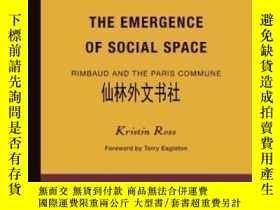 二手書博民逛書店【罕見】The Emergence Of Social Spac