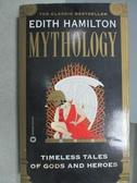 【書寶二手書T7/原文小說_MQK】Edith Hamilton Mythology