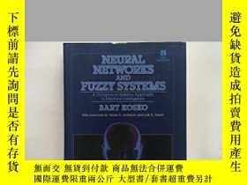 二手書博民逛書店Neural罕見Networks And Fuzzy SystemsY255562 Bart Kosko Pr