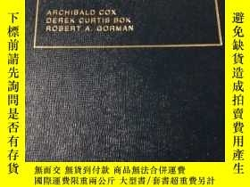二手書博民逛書店cases罕見and materials on labor la