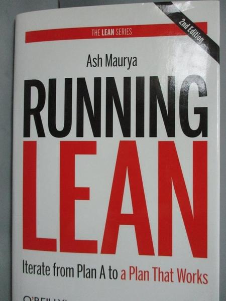 【書寶二手書T8/財經企管_YEH】Running Lean: Iterate from Plan A to…_Maur