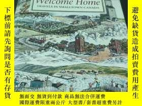 二手書博民逛書店welcome罕見home travels in smalltown CanadaY314746 Stuart