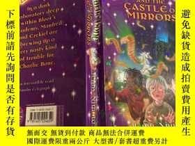二手書博民逛書店Charlie罕見Bone and the Castle of Mirrors 查理·博恩與鏡子城堡Y2003